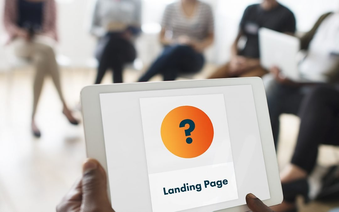 Que?  What is a landing page, and do you need one?